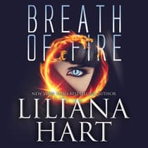 Breath of Fire by Liliana Hart audiobook