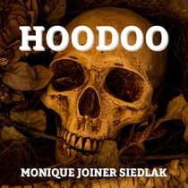 Hoodoo by Monique Joiner Siedlak audiobook