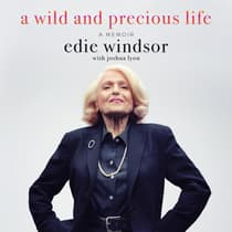 A Wild and Precious Life by Edie Windsor audiobook