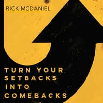 Turn Your Setbacks Into Comebacks by Rick McDaniel audiobook