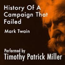 History Of A Campaign That Failed by Mark Twain audiobook