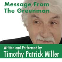 Message From The Greenman by Timothy Patrick Miller audiobook