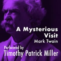 A Mysterious Visit by Mark Twain audiobook
