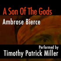 A Son of the Gods by Ambrose Bierce audiobook