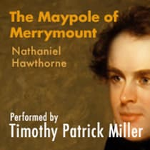 The Maypole Of Merrymount by Nathaniel Hawthorne audiobook