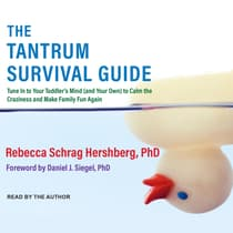The Tantrum Survival Guide by Rebecca Schrag Hershberg audiobook
