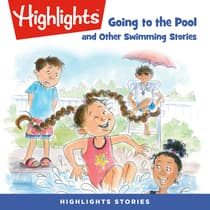 Going to the Pool and Other Swimming Stories by Highlights for Children audiobook