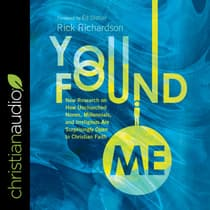 You Found Me by Rick Richardson audiobook