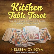 Kitchen Table Tarot by Melissa Cynova audiobook