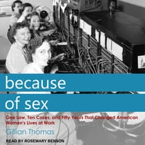 Because of Sex by Gillian Thomas audiobook