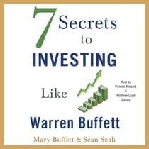 7 Secrets to Investing Like Warren Buffett by Mary Buffett audiobook