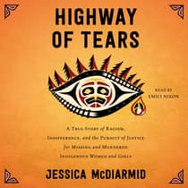 Highway of Tears by Jessica McDiarmid audiobook
