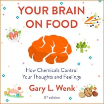 Your Brain on Food by Gary Wenk audiobook