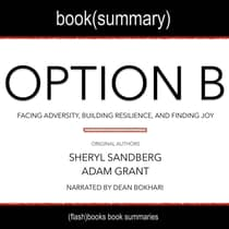 Option B by Sherly Sanderg, Adam Grant - Book Summary by FlashBooks  audiobook