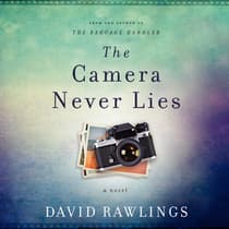The Camera Never Lies by David Rawlings audiobook