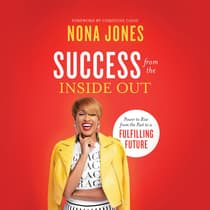 Success from the Inside Out by Nona Jones audiobook