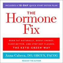 The Hormone Fix by Anna Cabeca, DO, OBGYN, Cabeca audiobook