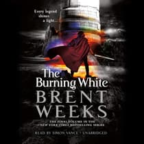 The Burning White by Brent Weeks audiobook
