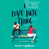 A Love Hate Thing by Whitney D. Grandison audiobook