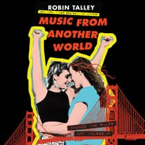 Music from Another World by Robin Talley audiobook