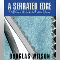 A Serrated Edge by Douglas Wilson audiobook