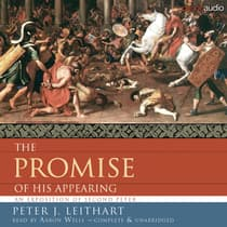 The Promise of His Appearing by Peter Leithart audiobook