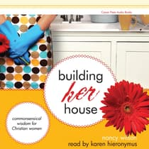 Building Her House by Nancy Wilson audiobook