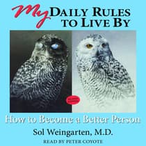 My Daily Rules to Live By by Sol Weingarten, M.D. audiobook