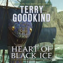 Heart of Black Ice by Terry Goodkind audiobook