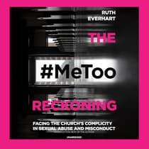 The #Metoo Reckoning by Ruth Everhart audiobook