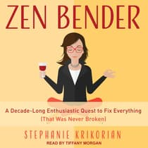 Zen Bender by Stephanie Krikorian audiobook