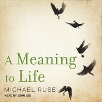A Meaning to Life by Michael Ruse audiobook