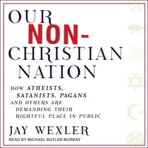 Our Non-Christian Nation by Jay Wexler audiobook
