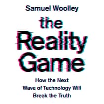 The Reality Game by Samuel Woolley audiobook