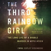 The Third Rainbow Girl by Emma Copley Eisenberg audiobook