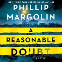 A Reasonable Doubt by Phillip Margolin audiobook