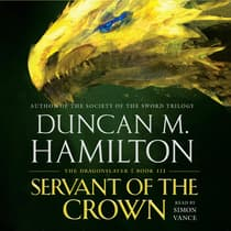 Servant of the Crown by Duncan M. Hamilton audiobook
