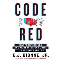 Code Red by E. J. Dionne audiobook