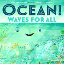 Ocean! Waves for All by Stacy McAnulty audiobook
