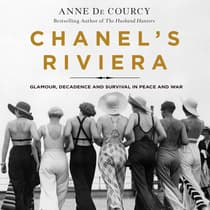 Chanel's Riviera by Anne de Courcy audiobook