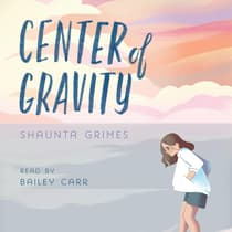 Center of Gravity by Shaunta Grimes audiobook