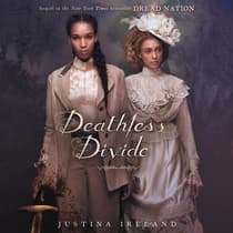 Deathless Divide by Justina Ireland audiobook