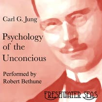 Psychology of the Unconscious by Carl Jung audiobook