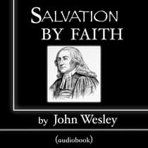 Salvation by Faith by John Wesley audiobook