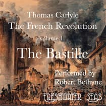 The French Revolution volume 1:  by Thomas Carlyle audiobook