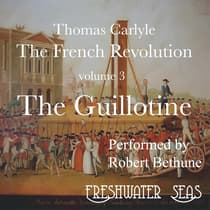 The French Revolution volume 3:  by Thomas Carlyle audiobook