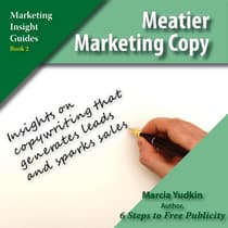 Meatier Marketing Copy by Marcia Yudkin audiobook