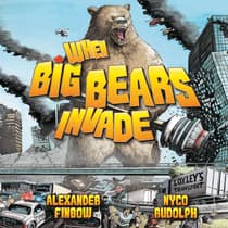 When Big Bears Invade by Alexander Finbow audiobook