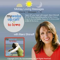 My Wake UP Call® to Love - Daily Inspirations - Volume 1 by Marci Shimoff audiobook