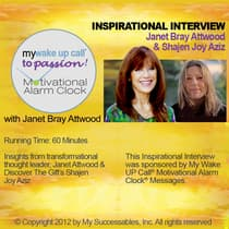 My Wake UP Call® to Passion - Inspirational Interview by Janet Attwood audiobook